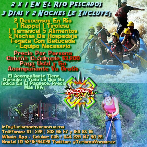 Vive La Aventura En El Río Pescados Al 2x1 3 Días y 2 Noches Alojamiento En Cabañas Jalcomulco Veracruz