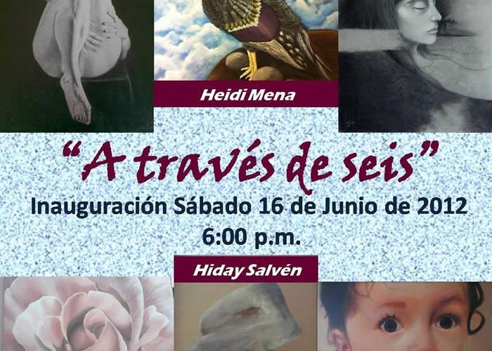 """Exposición De Escultura y Pintura """"A Través De Seis"""""""