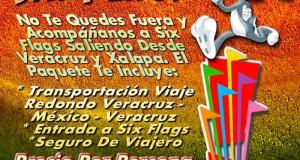 Six Flags Te Espera Este 14 De Julio De 2013 Saliendo De Veracruz y Xalapa