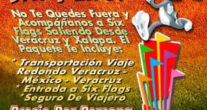 Six Flags Te Espera Este 28 De Julio De 2013 Saliendo De Veracruz y Xalapa