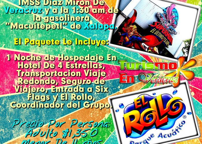 El Rollo y Six Flags Te Esperan Este 15 De Marzo Saliendo De Veracruz, Cardel y Xalapa