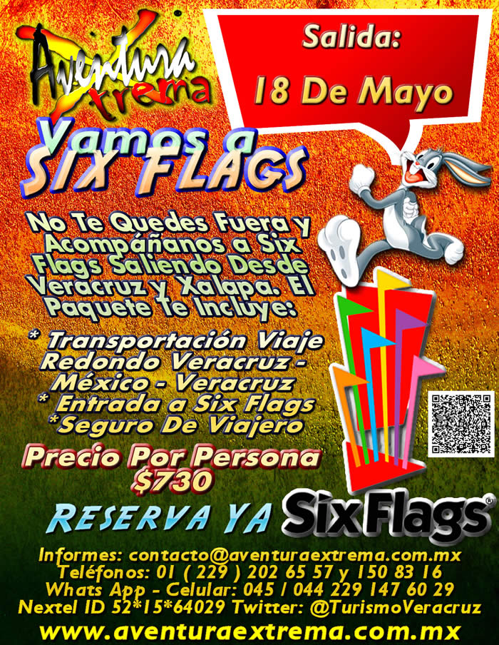 Salida a Six Flags Este 18 De Mayo Saliendo De Veracruz, Cardel y Xalapa