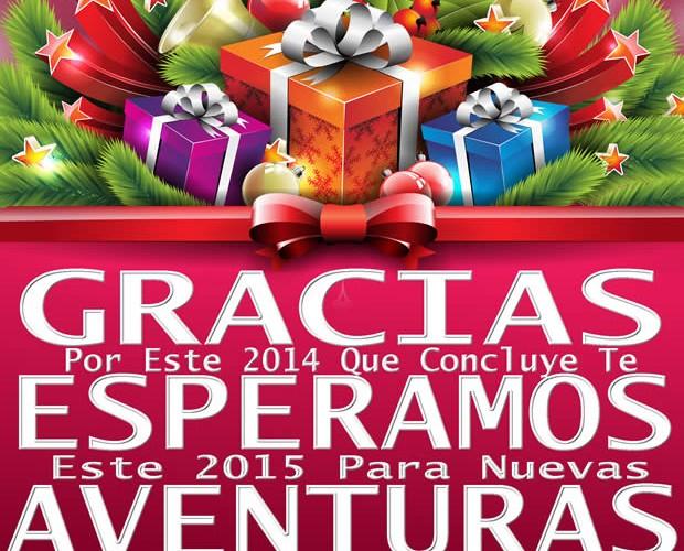 Gracias Por Este 2014 Te Esperamos Este 2015