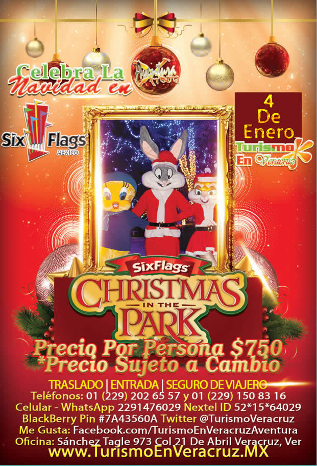 Christmas In The Park De Six Flags Este 4 De Enero Saliendo De Veracruz, Cardel y Xalapa