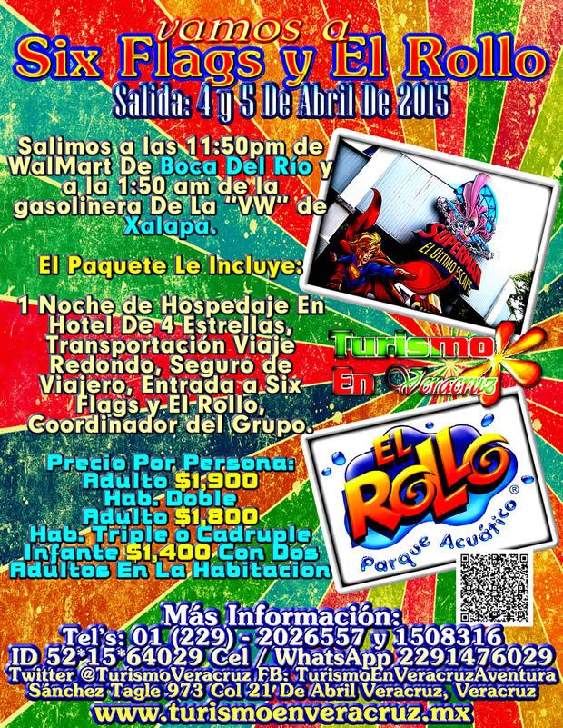 El Rollo y Six Flags Te Esperan Este 4 y 5 De Abril Saliendo De Veracruz, Cardel y Xalapa