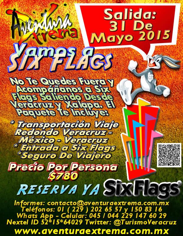 Excursión a Six Flags Este 31 De Mayo Saliendo De Veracruz, Cardel y Xalapa