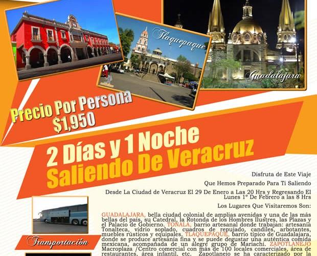 2 Días y 1 Noche En #Guadalajara Este 30 De Enero Saliendo De #Veracruz
