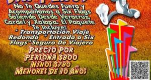 #Excursión a #SixFlags Este 26 de Junio Saliendo De #Veracruz y #Xalapa