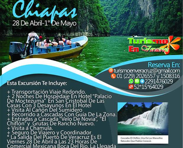 3 Días y 2 Noches En #Chiapas Saliendo de Veracruz Este 28 De Abril 2017