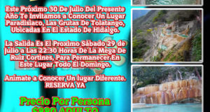 #Excursión En Julio De 2017 a Las Grutas De #Tolantongo #Hidalgo