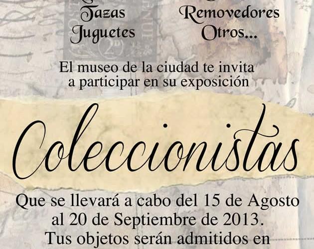 """Invita Ayuntamiento de Veracruz a participar en la exposición """"Coleccionistas"""""""