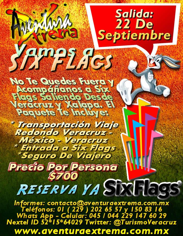 Six Flags Te Espera Este 22 De Septiembre De 2013 Saliendo De Veracruz y Xalapa