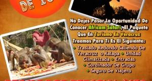 Vamos a Africam Safari Este 25 De Mayo Saliendo De Veracruz, Cardel y Xalapa