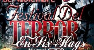 El Festival Del Terror De Six Flags Te Espera Este 12 De Octubre Saliendo De Veracruz y Xalapa