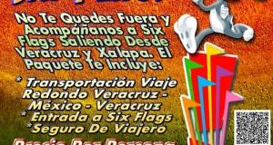 Salida a Six Flags Este 13 De Julio Saliendo De Veracruz, Cardel y Xalapa