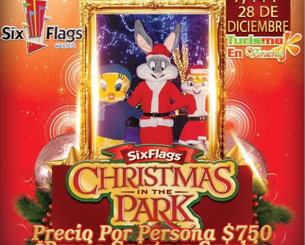 Christmas In The Park De Six Flags Este 7, 14 y 28 De Diciembre Saliendo De Veracruz, Cardel y Xalapa