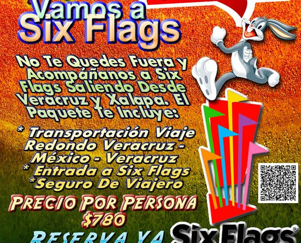 Salida a Six Flags Este 1 De Febrero Saliendo De Veracruz, Cardel y Xalapa