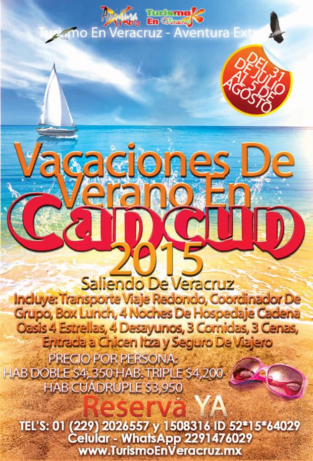 Vacaciones De Verano En Cancún Saliendo De Veracruz