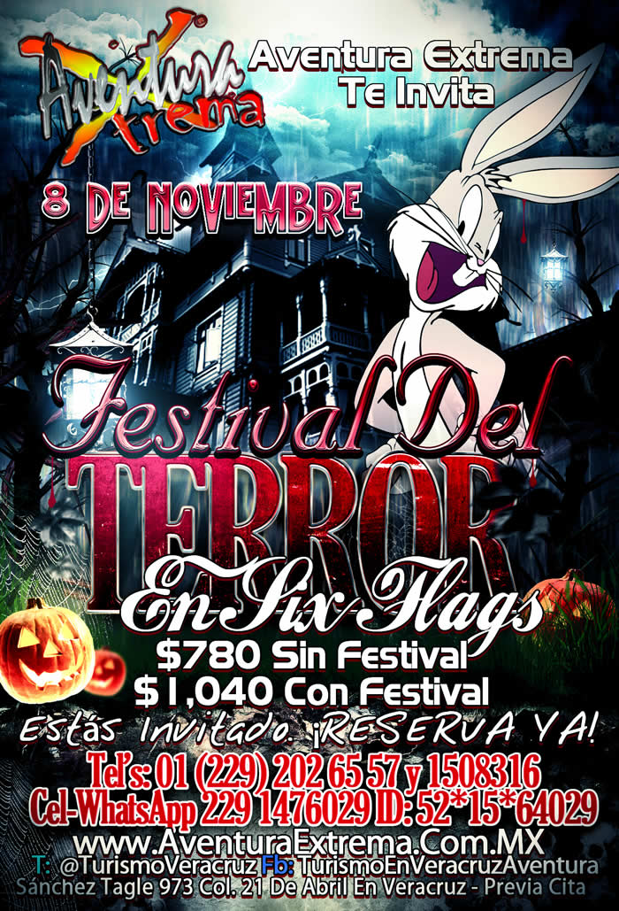 #Excursión Al Festival Del #Terror De #SixFlags Este 8 De Noviembre Saliendo De #Veracruz o #Xalapa