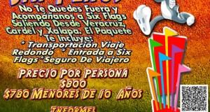 #Excursión a #SixFlags Este 13 De Marzo Saliendo De #Veracruz y #Xalapa