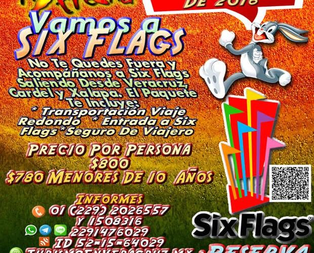 #Excursión a #SixFlags Este 27 De Marzo Saliendo De #Veracruz y #Xalapa