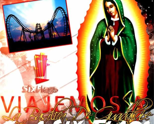 #Excursión a La #Basílica De Guadalupe y #SixFlags 18 De Diciembre Saliendo De #Veracruz y Xalapa