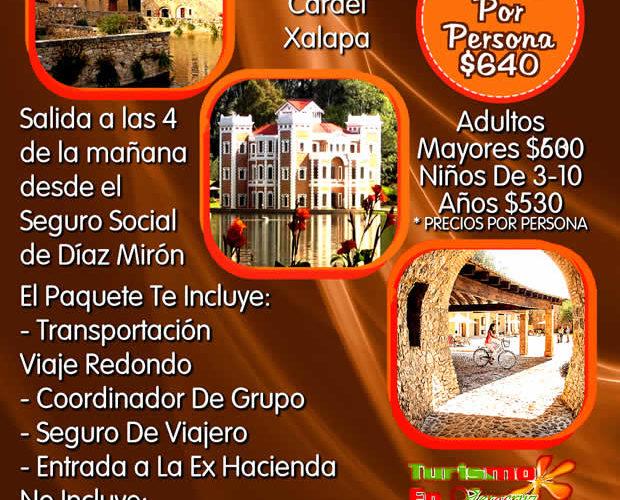 Ex Hacienda De Chautla y Val'Quirico Este 10 De Diciembre Desde Veracruz y Xalapa