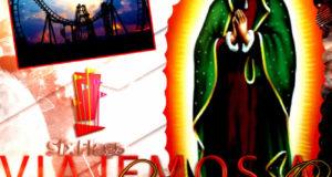 #Excursión a La #Basílica De Guadalupe y #SixFlags 7 De Enero Saliendo De #Veracruz y Xalapa
